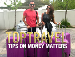 Top Travel Tips on Money Matters